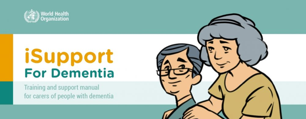 iSupport for Dementia Manual Banner, Training and support manual for carers of people with demencia